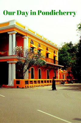 Our Day in Pondicherry