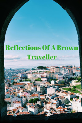 Reflections of a Brown Traveller