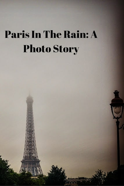 Paris In The Rain: A Photo Story, Travel, Books and Food