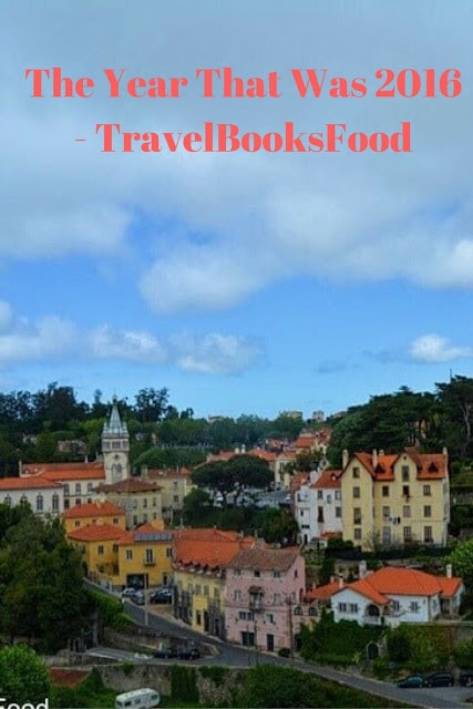 The Year That Was 2016 - TravelBooksFood